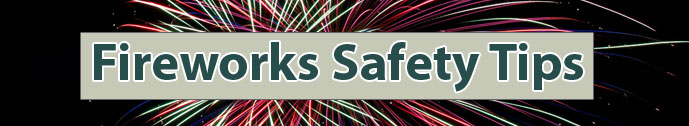 Fireworks Safety banner