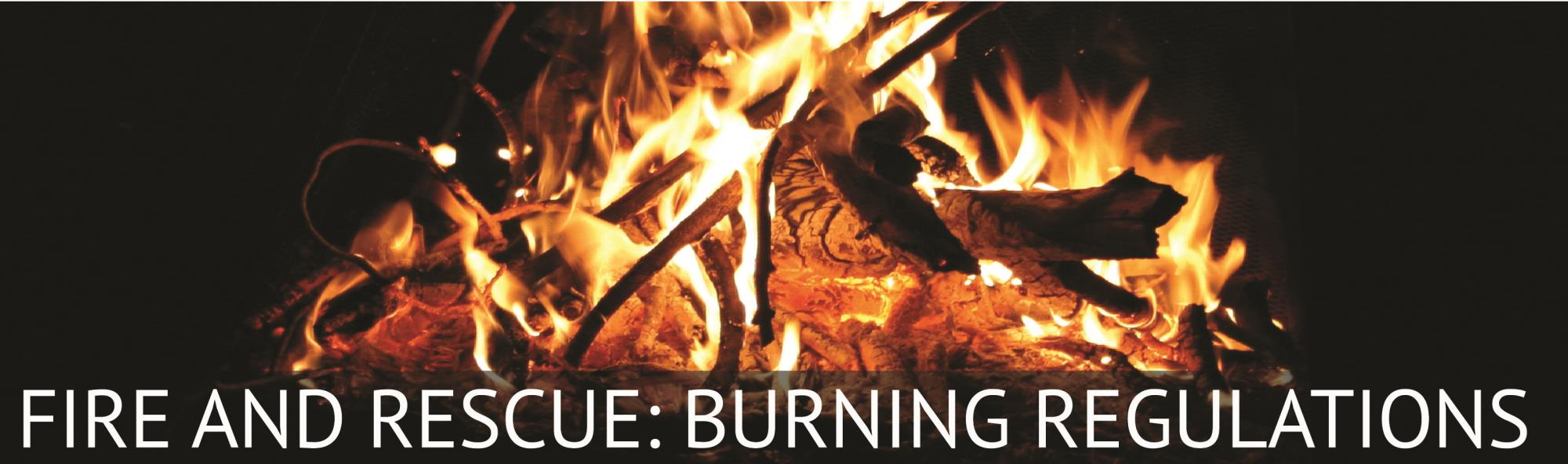 fire_and_rescue_burning_regs_banner-01